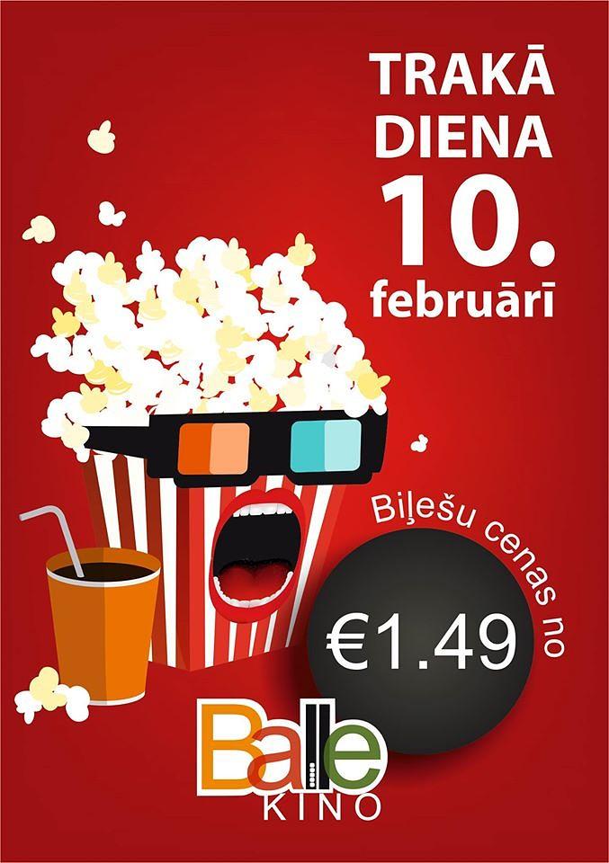 "Jau šo trešdien, 10. februārī! –  kino ""Balle"" trakās dienas!"