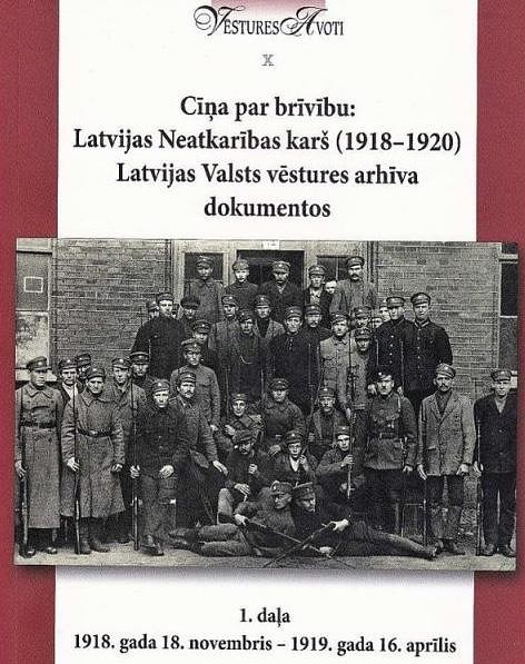 Ar vēsturnieku priekšlasījumiem atklās Neatkarības karam veltītu grāmatu