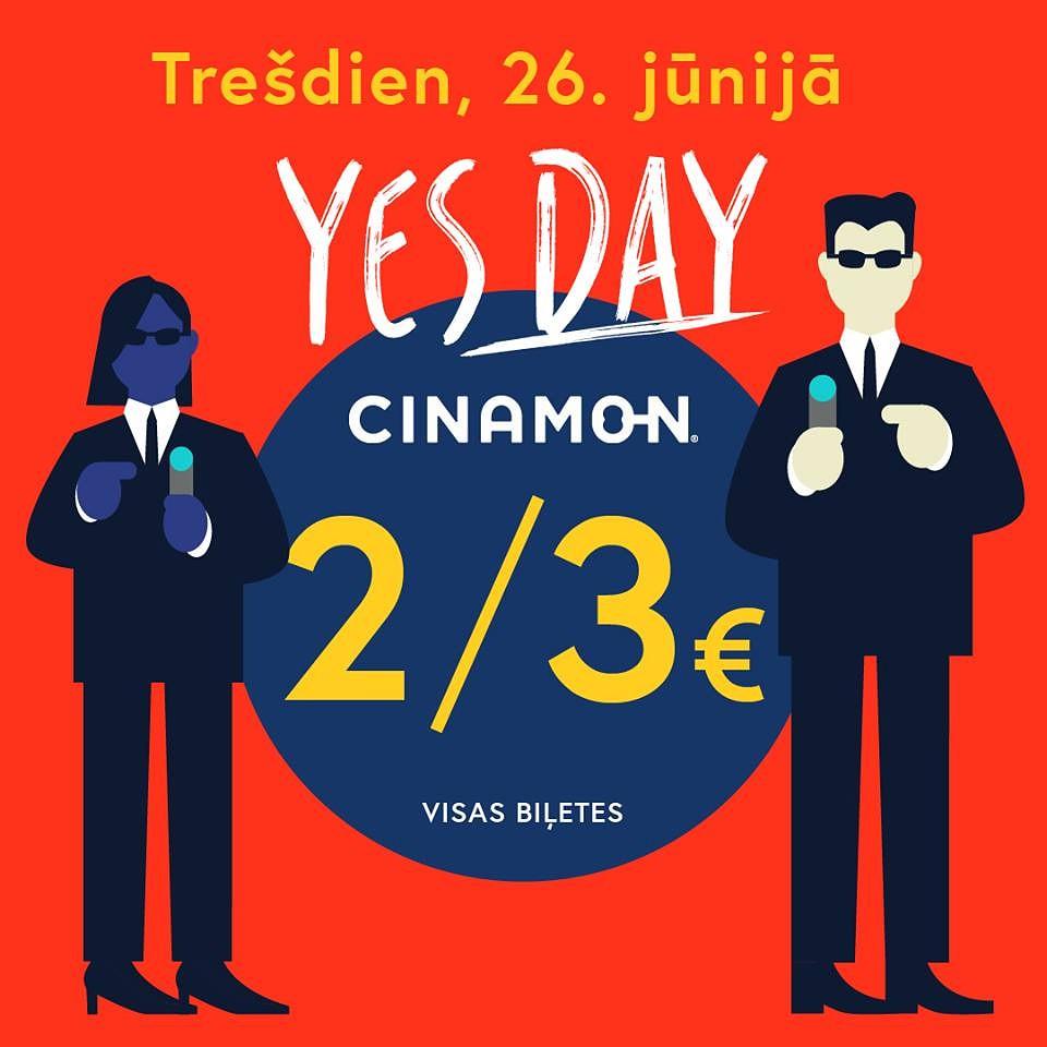 YES DAY kinoteātrī CINAMON BALLE jau šodin, 26. jūnijā!