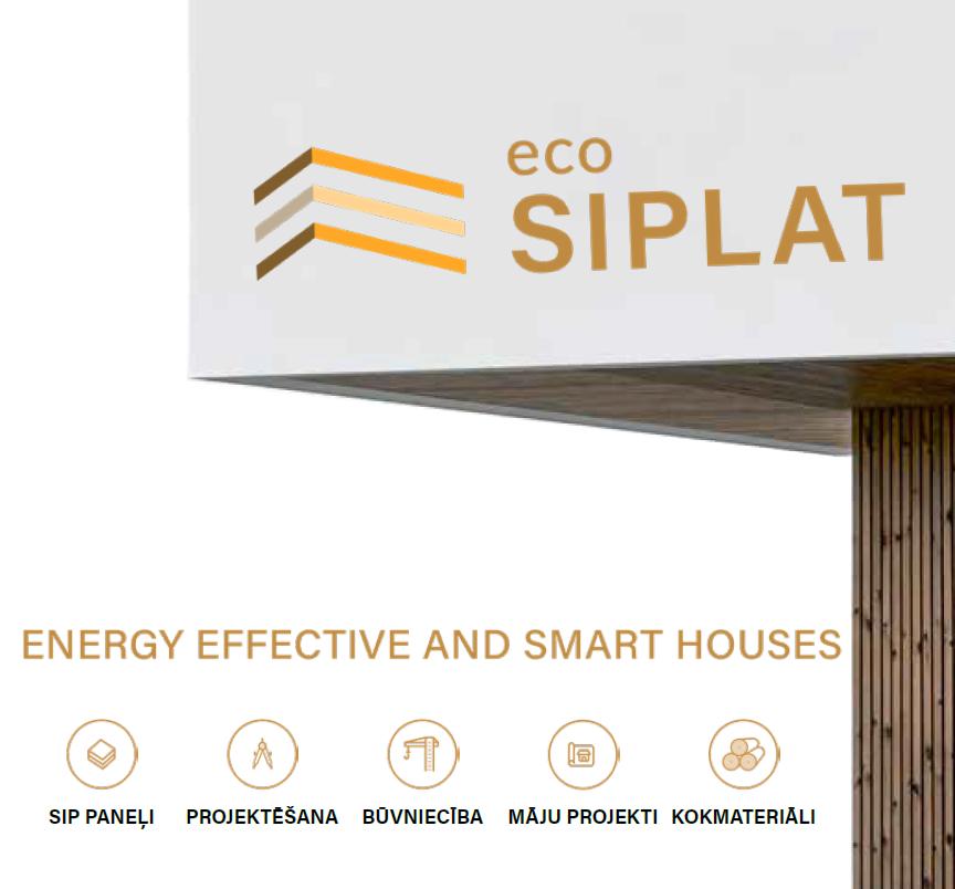 """""""eco SIPLAT"""": Mēs radām veselīgas dzīves telpas, kas ir energoefektīvas, drošas un ekonomiski izdevīgas"""