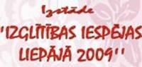 """Notiks izstāde """"Izglītības iespējas Liepājā 2009"""""""